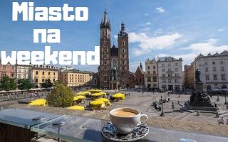 polskie miasta na weekend